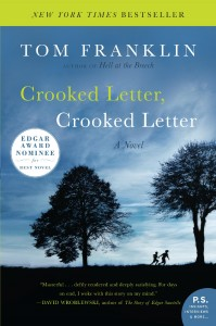 Crooked Letter, Crooked Letter, by Tom Franklin | Fiction Writers Review