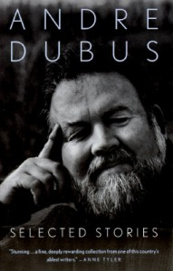 """A Father's Story"" appears in Dubus's 1995 collection Selected Stories"