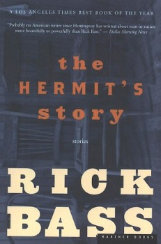 The Hermit's Story by Rick Bass