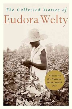 The Collected Stories of Eudora Welty-