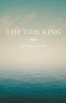 The Tide King by Jen Michalski