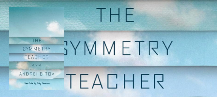 Andrei Bitov's Translingual Novel The Symmetry Teacher
