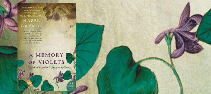 A Memory of Violets, by Hazel Gaynor