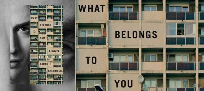 Intimacy through Betrayal: A Review of Garth Greenwell's What Belongs to You