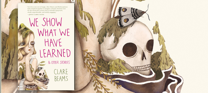 We Show What We Have Learned & Other Stories, by Clare Beams