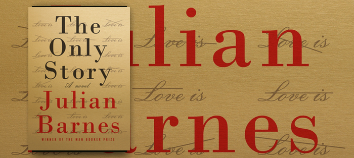 The Only Story, by Julian Barnes