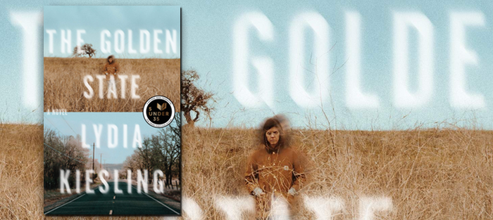 The Golden State, by Lydia Kiesling