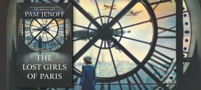 The Lost Girls of Paris, by Pam Jenoff