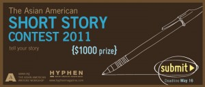 Click here to learn more about AAWW and the 2011 Asian American Short Story Contest